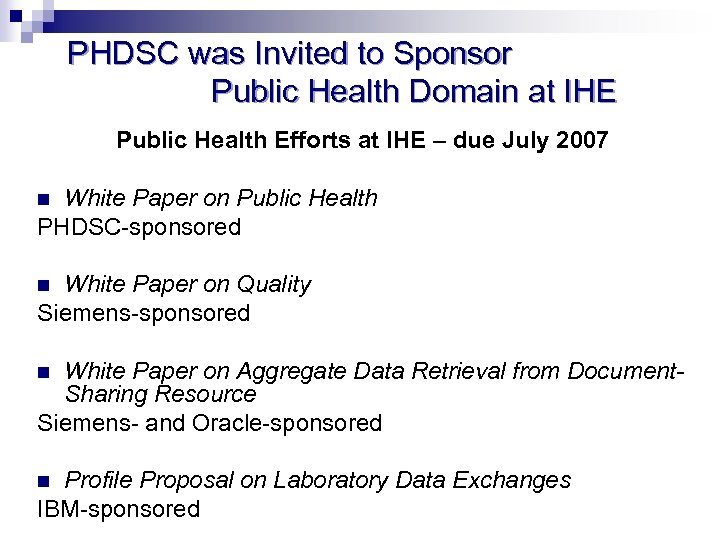 PHDSC was Invited to Sponsor Public Health Domain at IHE Public Health Efforts at