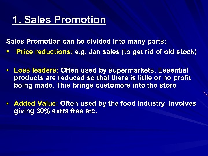 1. Sales Promotion can be divided into many parts: § Price reductions: e. g.