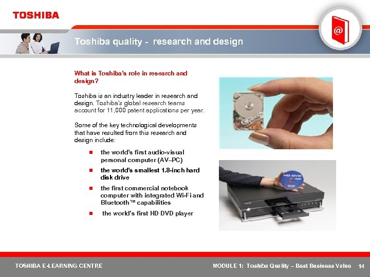 Toshiba quality - research and design What is Toshiba's role in research and design?