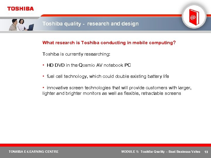 Toshiba quality - research and design What research is Toshiba conducting in mobile computing?