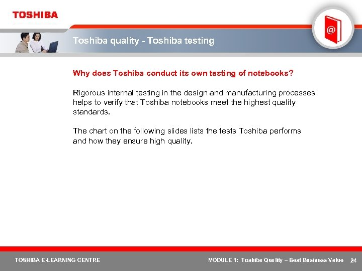 Toshiba quality - Toshiba testing Why does Toshiba conduct its own testing of notebooks?