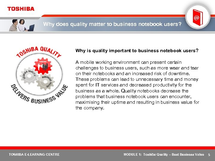 Why does quality matter to business notebook users? Why is quality important to business