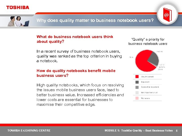 Why does quality matter to business notebook users? What do business notebook users think
