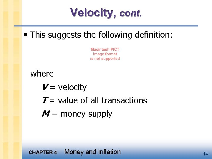 Velocity, cont. § This suggests the following definition: where V = velocity T =