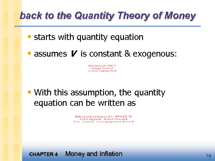 back to the Quantity Theory of Money § starts with quantity equation § assumes