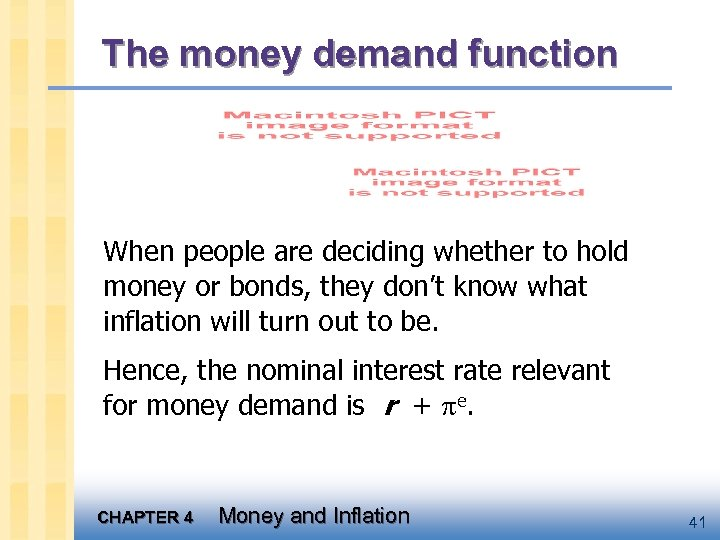 The money demand function When people are deciding whether to hold money or bonds,