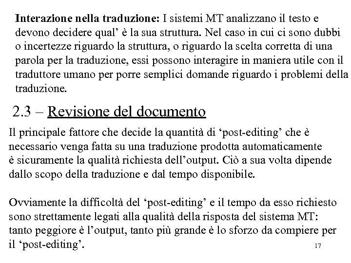 Interazione nella traduzione: I sistemi MT analizzano il testo e devono decidere qual' è