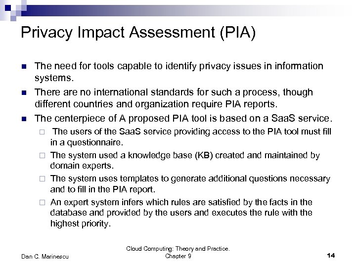 Privacy Impact Assessment (PIA) n n n The need for tools capable to identify