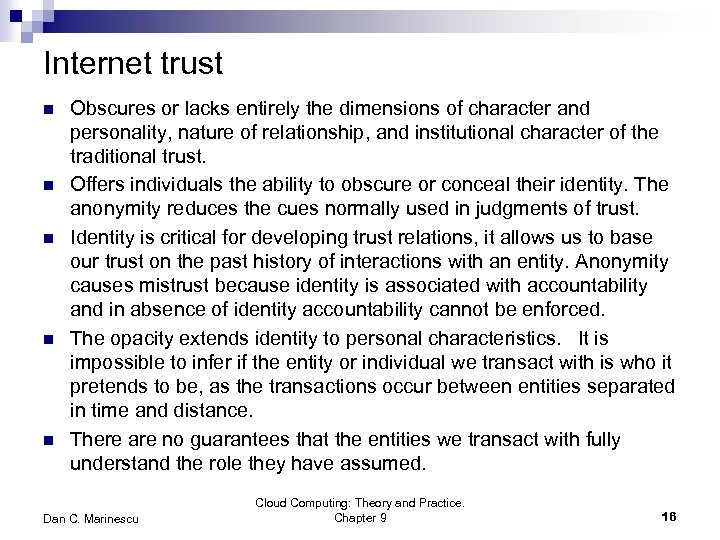 Internet trust n n n Obscures or lacks entirely the dimensions of character and