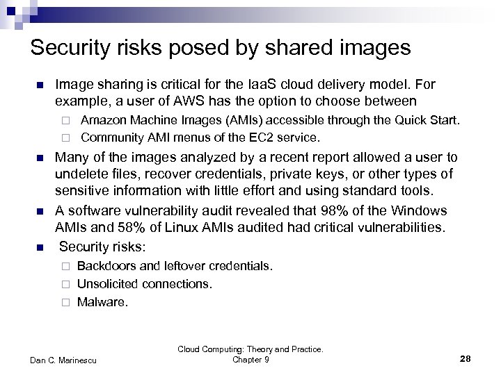 Security risks posed by shared images n Image sharing is critical for the Iaa.