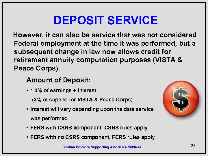 DEPOSIT SERVICE However, it can also be service that was not considered Federal employment