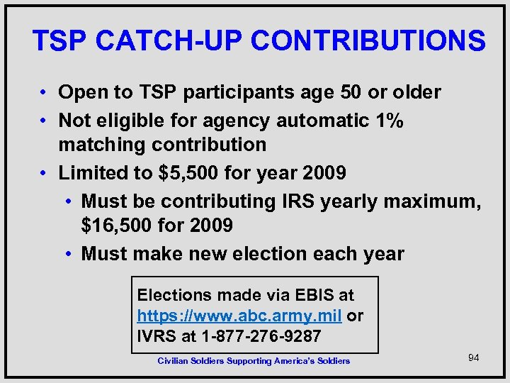 TSP CATCH-UP CONTRIBUTIONS • Open to TSP participants age 50 or older • Not