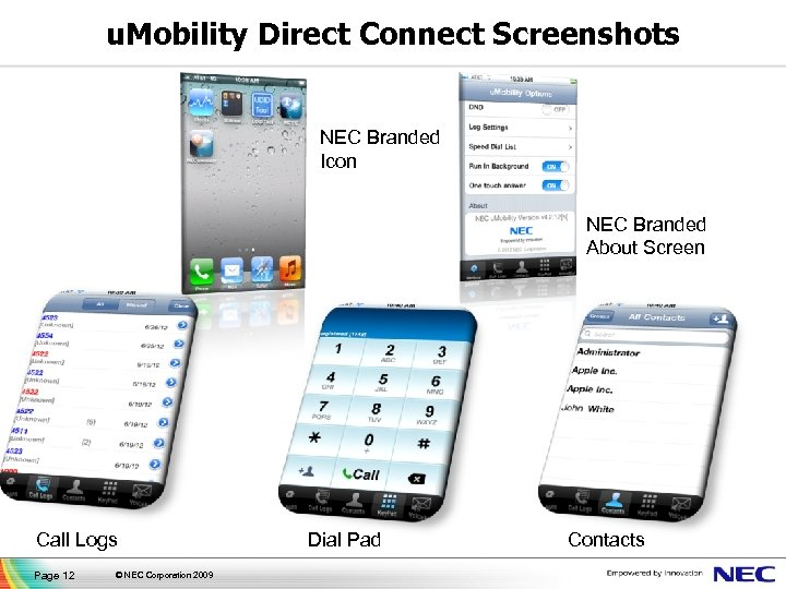 u. Mobility Direct Connect Screenshots NEC Branded Icon NEC Branded About Screen Call Logs