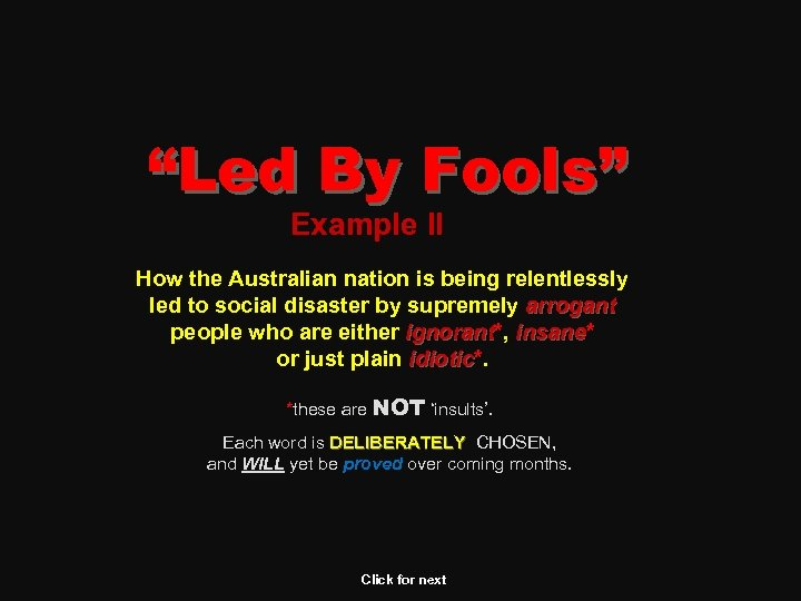 """Led By Fools"" Example II How the Australian nation is being relentlessly led to"