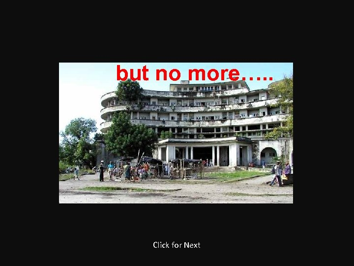 but no more…. . Click for Next