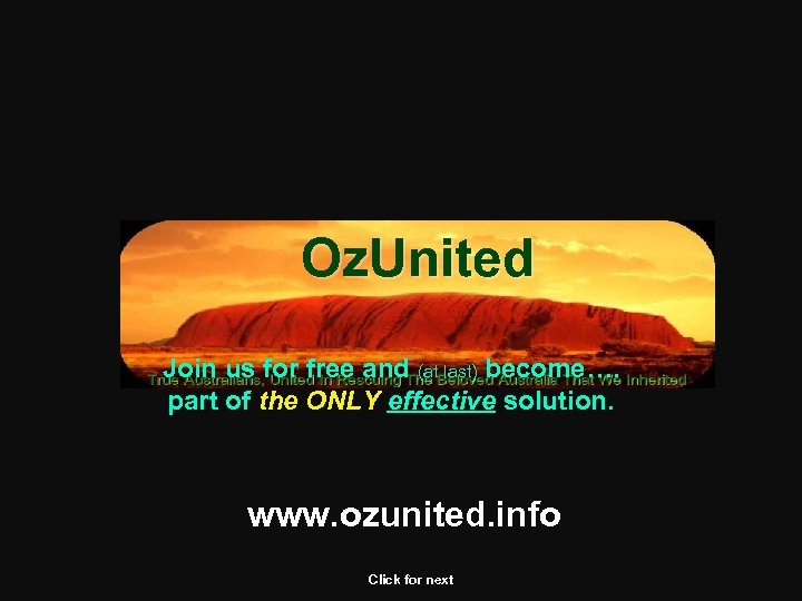 Oz. United Join us for free and (at last) become…. part of the ONLY