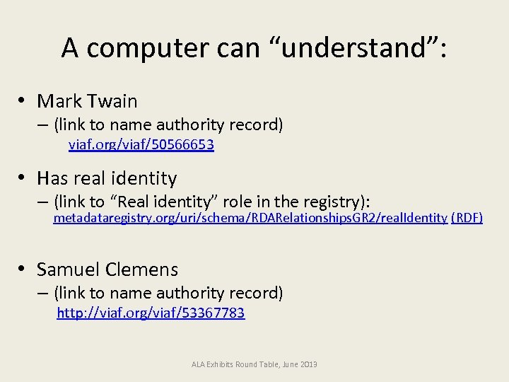 "A computer can ""understand"": • Mark Twain – (link to name authority record) viaf."