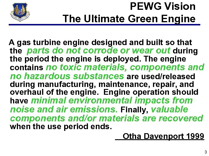 PEWG Vision The Ultimate Green Engine A gas turbine engine designed and built so