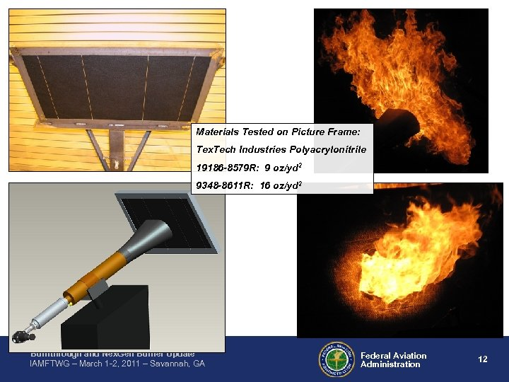 Materials Tested on Picture Frame: Tex. Tech Industries Polyacrylonitrile 19186 -8579 R: 9 oz/yd
