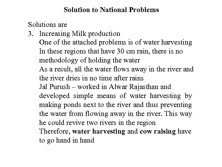 Solution to National Problems Solutions are 3. Increasing Milk production One of the attached