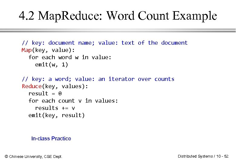 4. 2 Map. Reduce: Word Count Example // key: document name; value: text of