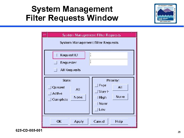System Management Filter Requests Window 625 -CD-005 -001 26
