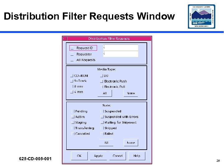 Distribution Filter Requests Window 625 -CD-005 -001 28