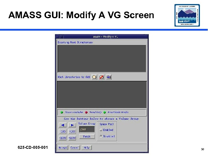 AMASS GUI: Modify A VG Screen 625 -CD-005 -001 38