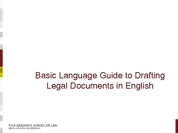 Basic Language Guide to Drafting Legal Documents in English