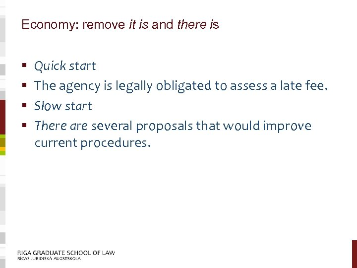 Economy: remove it is and there is § § Quick start The agency is