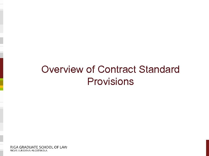 Overview of Contract Standard Provisions