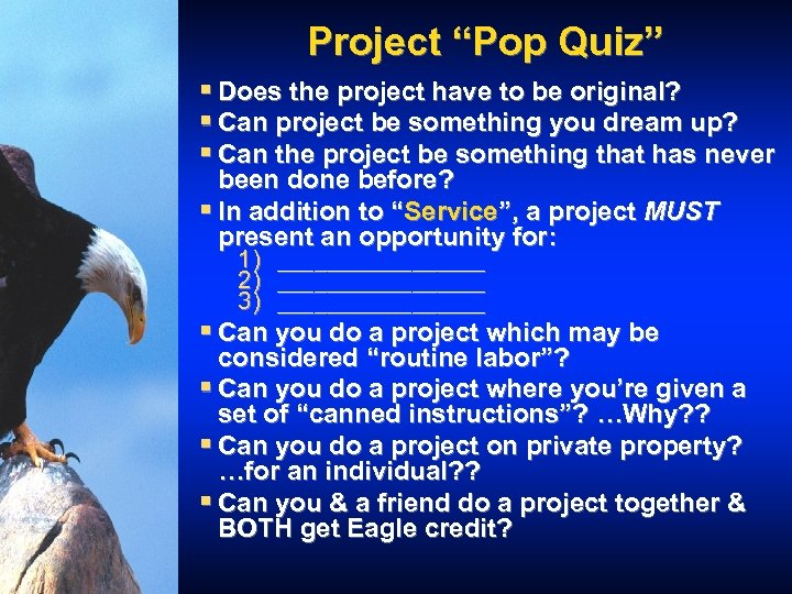 """Project """"Pop Quiz"""" § Does the project have to be original? § Can project"""