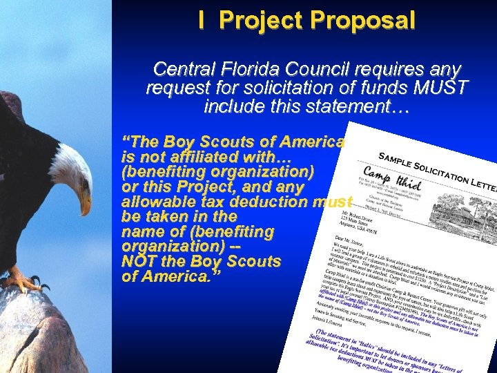 I Project Proposal Central Florida Council requires any request for solicitation of funds MUST