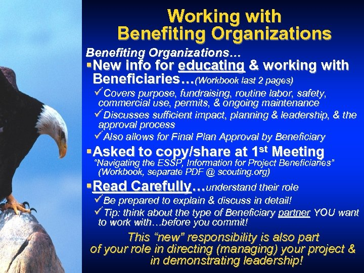Working with Benefiting Organizations… §New info for educating & working with Beneficiaries…(Workbook last 2