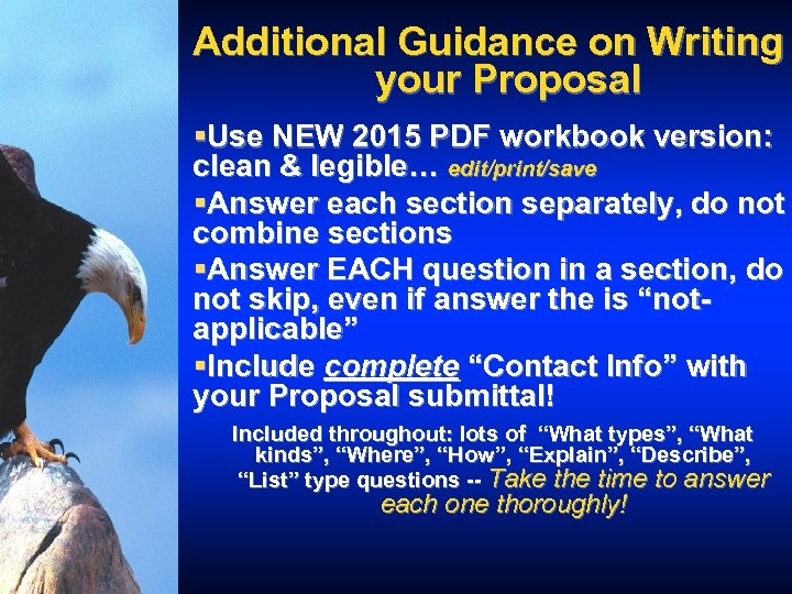 Additional Guidance on Writing your Proposal §Use NEW 2015 PDF workbook version: clean &