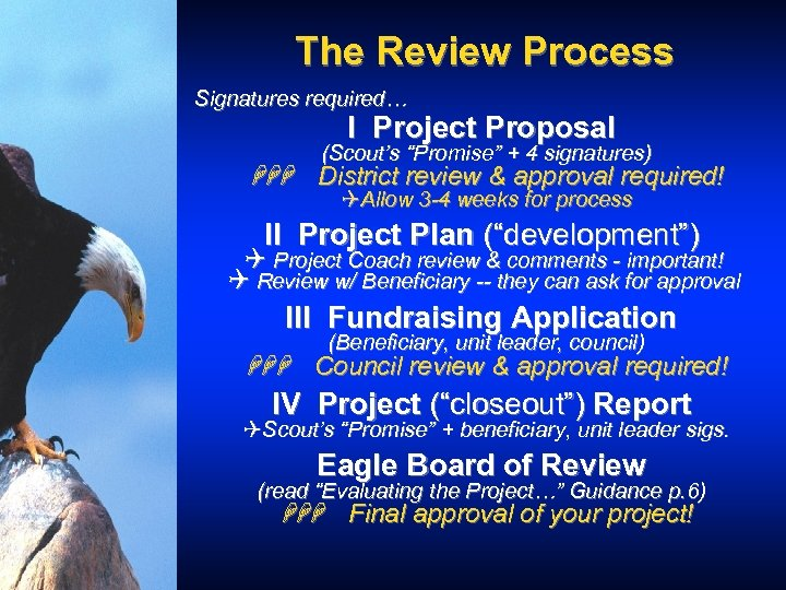"""The Review Process Signatures required… I Project Proposal (Scout's """"Promise"""" + 4 signatures) HHH"""