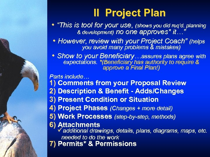 """II Project Plan • """"This is tool for your use, (shows you did req'd."""