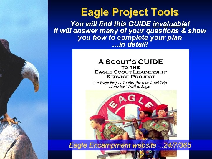 Eagle Project Tools You will find this GUIDE invaluable! It will answer many of