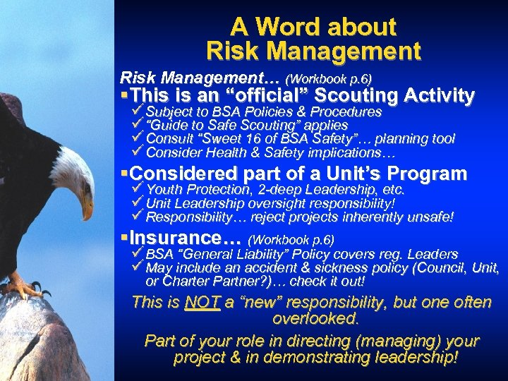 """A Word about Risk Management… (Workbook p. 6) §This is an """"official"""" Scouting Activity"""