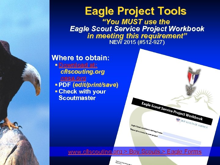 """Eagle Project Tools """"You MUST use the Eagle Scout Service Project Workbook in meeting"""