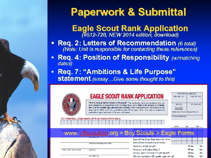 Paperwork & Submittal Eagle Scout Rank Application (#512 -728, NEW 2014 edition, download) §