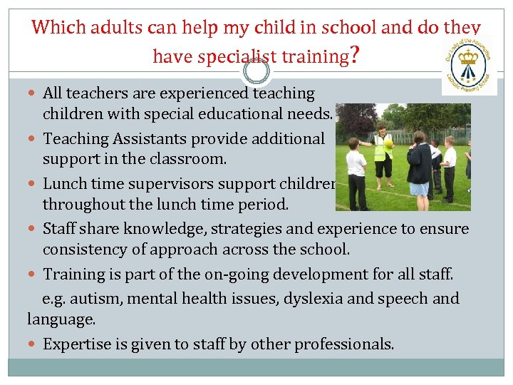 Which adults can help my child in school and do they have specialist training?