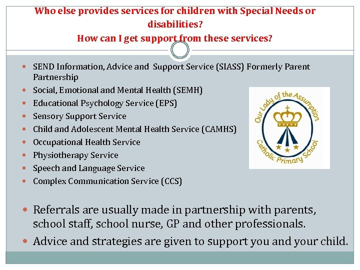 Who else provides services for children with Special Needs or disabilities? How can I