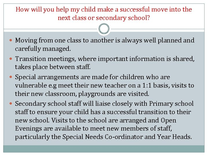 How will you help my child make a successful move into the next class