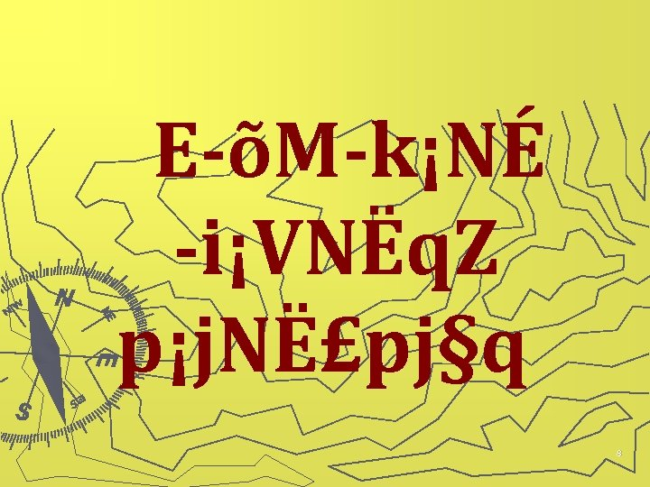 E õM k¡NÉ i¡VNËq. Z p¡j. NË£pj§q 8