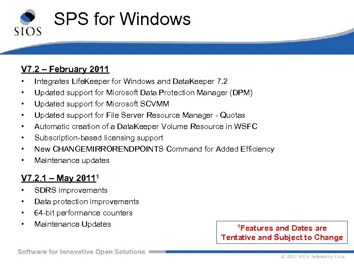 SPS for Windows V 7. 2 – February 2011 • • Integrates Life. Keeper