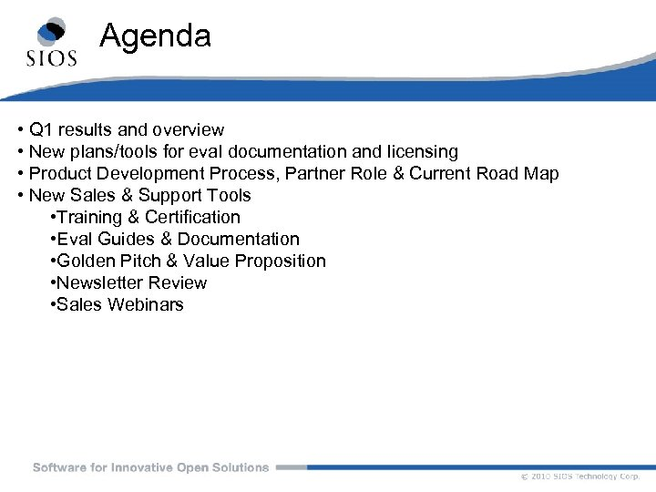 Agenda • Q 1 results and overview • New plans/tools for eval documentation and