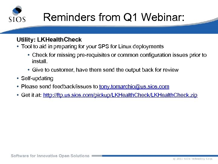 Reminders from Q 1 Webinar: Utility: LKHealth. Check • Tool to aid in preparing