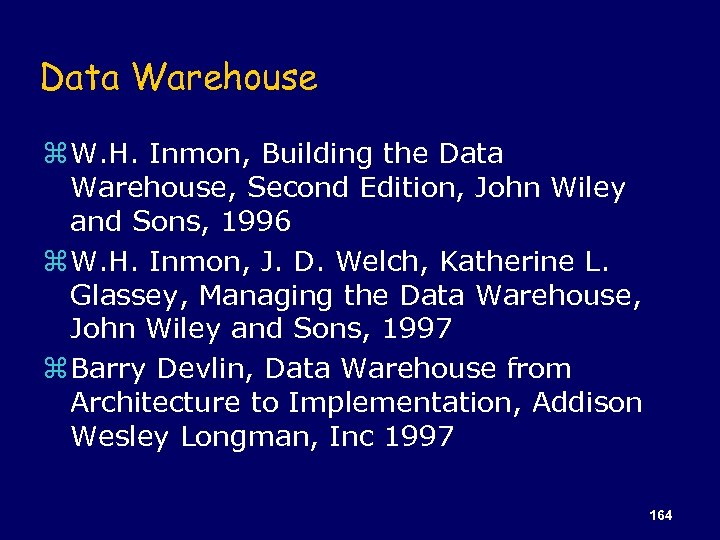 Data Warehouse z W. H. Inmon, Building the Data Warehouse, Second Edition, John Wiley