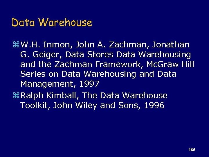 Data Warehouse z W. H. Inmon, John A. Zachman, Jonathan G. Geiger, Data Stores